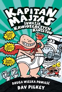 Kapitan Majtas: Inwazja Krwiożerczych Klozetów