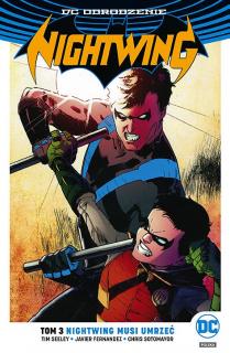 Nightwing – Nightwing musi umrzeć, tom 3 - okładka