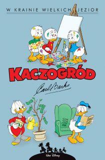 Kaczogród. Carl Barks – W krainie wielkich jezior i inne historie z lat 1956-1957, tom 6 - okładka