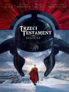 Trzeci Testament. Juliusz, tom 1 - okładka