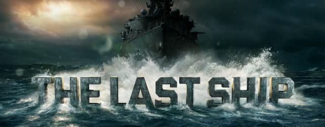 """The Last Ship"": Próby – recenzja"