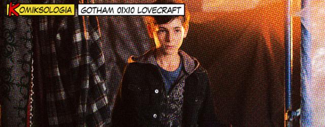 KOMIKSOLOGIA: Gotham 01×10