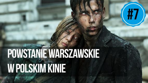 naEKRANACH #7 – Powstanie warszawskie w polskim kinie