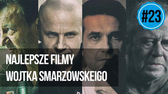 naEKRANACH #23 – Najlepsze filmy Wojtka Smarzowskiego