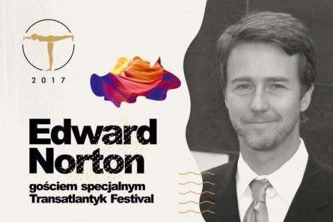Edward Norton po raz pierwszy w Polsce. Będzie gościem Transatlantyk Festival 2017