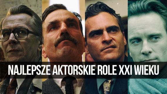 Najlepsze męskie aktorskie role XXI wieku || naEKRANACH #108