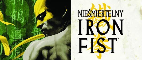 Iron Fist i Przeklęty na planszach: zobacz zapowiedzi komiksów