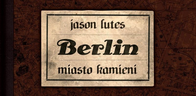 Berlin #01: Miasto kamieni – recenzja komiksu