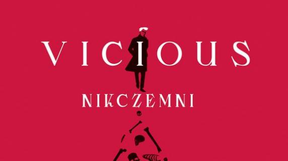 Vicious. Nikczemni: premiera powieści fantastycznej V.E. Schwab