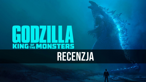 Godzilla II: Król potworów - wideorecenzja