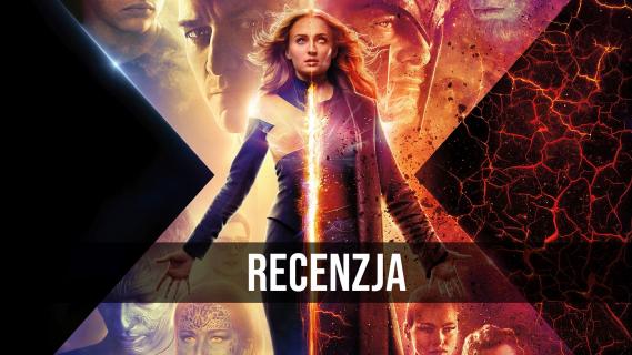 X-Men: Mroczna Phoenix - wideorecenzja