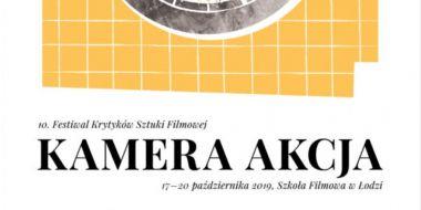 10. Festiwal Krytyków Sztuki Filmowej Kamera Akcja - harmonogram wydarzenia