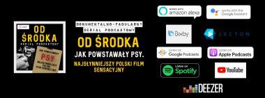 OD ŚRODKA: Jak powstawały PSY - rozmawiamy z twórcą fabularnego serialu podcastowego