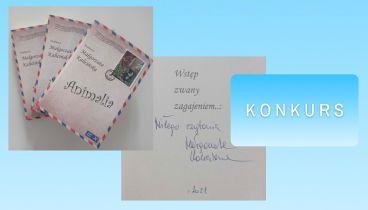 Konkurs: Animalia – wygraj książkę z dedykacją autorki!