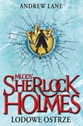 Młody Sherlock Holmes. Lodowe ostrze