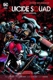 Suicide Squad. Oddział Samobójców #02: Zderzenie ze ścianą