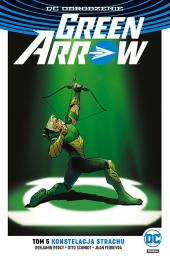 Green Arrow #05: Konstelacja strachu