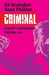 Criminal, tom 2: Umarli i umierający. Fatalna noc