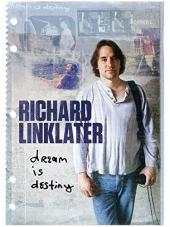 Richard Linklater, spełnione marzenia