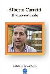Alberto Carretti: Il vino naturale