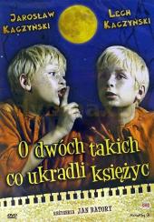 O dwóch takich, co ukradli księżyc