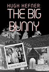 Hugh Hefner: The Big Bunny