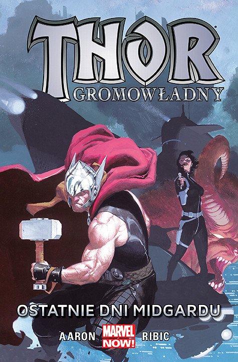 Thor Gromowładny. Ostatnie dni Midgardu, tom 4