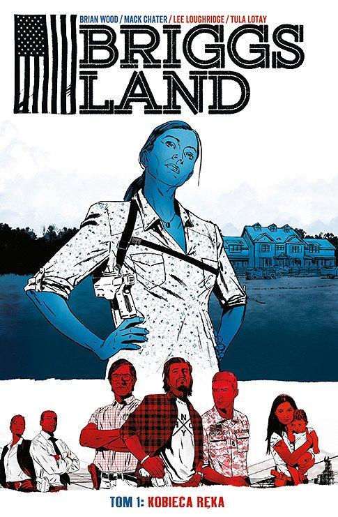 Briggs Land. Kobieca ręka, tom 1