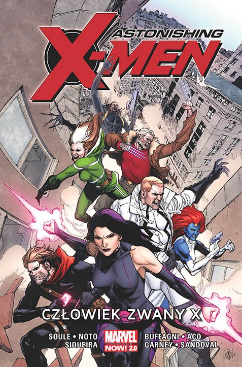 Astonishing X-Men: Człowiek zwany X. Tom 2